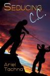 Seducing C.C. - Ariel Tachna