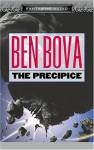 The Precipice (The Asteriod Wars, Book 1) - Ben Bova