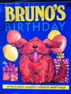 Bruno's Birthday - Marcia Vaughan, Annette Hislop