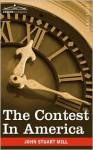 The Contest in America - John Stuart Mill