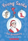 Young Santa - Dan Greenburg