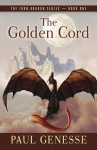 The Golden Cord - Paul Genesse