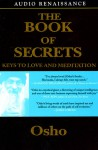 The Book of Secrets: Keys to Love and Meditation (Audio) - Osho