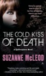 The Cold Kiss of Death - Suzanne McLeod