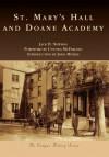 St. Mary's Hall and Doane Academy - Jack H. Newman, Cynthia McFarland, John McGee
