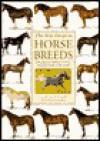 The New Guide to Horse Breeds - Judith Draper, Kit Houghton, Rodney Paull