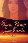 Snow Flower - Jane Toombs