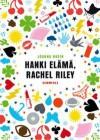 Hanki elämä, Rachel Riley: Traagisen tavallinen päiväkirja - Joanna Nadin, Sari Karhulahti