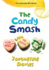 The Candy Smash - Jacqueline Davies
