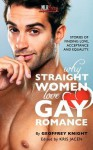 Why Straight Woment Love Gay Romance - Geoffrey Knight
