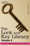 The Lock and Key Library, vol. 4 - Classic French Mystery Stories - Julian Hawthorne