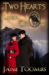 Two Hearts and a Crow - Jane Toombs