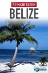 Insight Guides Belize - Brian Bell, Insight Guides