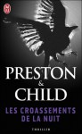 Les croassements de la nuit - Douglas Preston, Lincoln Child