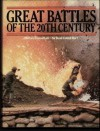Great Battles of the 20th Century - B.H. Liddell Hart