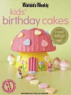"Kids' Birthday Cakes (""Australian Women's Weekly"" Home Library) - Susan Tomnay"