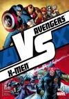 Versus #1: Avengers vs. X-men Vol. 1 - Jason Aaron, Kathryn Immonen, Rick Remender, Kieron Gillen, Brian Michael Bendis, Will Conrad, Adam Kubert, Stuart Immonen, Renato Guedes, Greg Land, Mike Deodato Jr.