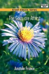 The Gods are Athirst - Anatole France