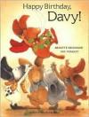 Happy Birthday, Davy! - Brigitte Weninger, Eve Tharlet, Tharlet
