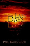 In These Last Days - Paul Cook
