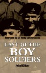Last of the Boy Soldiers - John Oliver, Cooper OBE KSG, Sir Henry