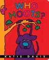 Who Hoots? (Board Book) - Katie Davis