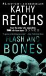 Flash and Bones - Kathy Reichs