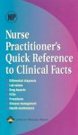 Nurse Practitioner's Quick Reference to Clinical Facts - Lippincott Williams & Wilkins, Springhouse