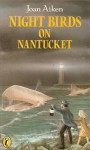 Night Birds On Nantucket - Joan Aiken
