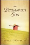 The Boxmaker's Son - Donald S. Smurthwaite