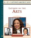 Latinos in the Arts - Steven Otfinoski