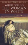 The Woman in White (Dover Thrift Editions) - Wilkie Collins