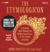 The Etymologicon: A Circular Stroll through the Hidden Connections of the English Language - Mark Forsyth, Simon Shepherd