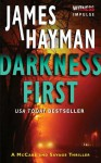 Darkness First: A McCabe and Savage Thriller - James Hayman