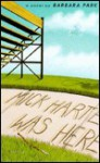 Mick Harte Was Here - Barbara Park, Michener