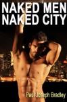 Naked Men Naked City (Gay Love in Bangkok) - Paul Bradley
