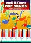 Enjoy Big Note Pop Songs - Robert Schultz