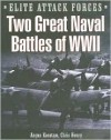 Two Great Naval Battles of WWII: Hunt the Bismark and Battle of the Coral Sea - Michael Sharpe, Brian Leigh Davis