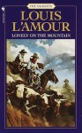 Lonely On The Mountain (The Sacketts) - Louis L'Amour
