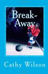 Break-Away - Cathy Wilson