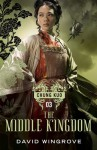 The Middle Kingdom (Chung Kuo) - David Wingrove