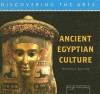 Ancient Egyptian Culture - Katherine A. Gleason