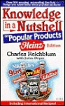 Knowledge in a Nutshell on Popular Products - Charles Reichblum