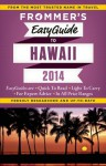 Frommer's EasyGuide to Hawaii 2014 - Jeanette Foster