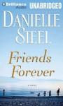 Friends Forever - Nick Podehl, Danielle Steel