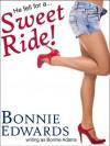 Sweet Ride! - Bonnie Edwards