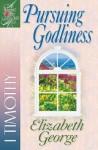 Pursuing Godliness - Elizabeth George