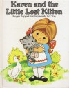 Karen and the Little Lost Kitten: Finger Puppet Fun Especially for You (A Pss Surprise! Book) - Peter S. Seymour, Keith Moseley, Carol Wynne, Unknown