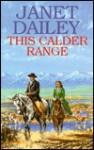 This Calder Range - Janet Dailey