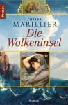 Die Wolkeninsel: Roman - Juliet Marillier, Regina Winter